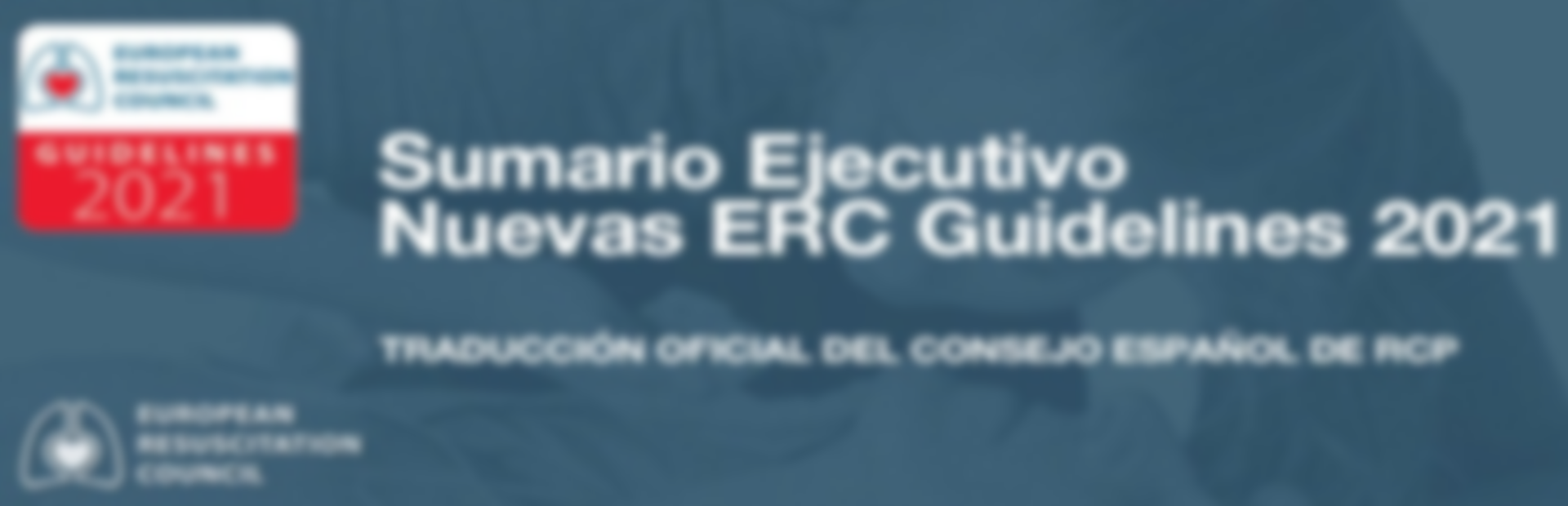 Sumario Ejecutivo Nuevas ERC Guidelines 2021