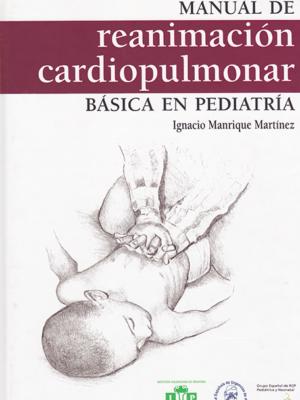 4. MANUAL DE REANIMACION CARDIOPULMONAR BASICA EN PEDIATRÍA 2004