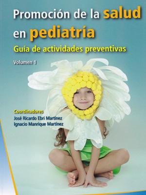 8. GUIA DE PROMOCION DE LA SALUD EN PEDIATRIA VOL 1 2009